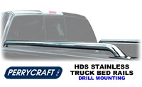 Perrycraft HDS Truck Bed Rails- stainless steel drill mount